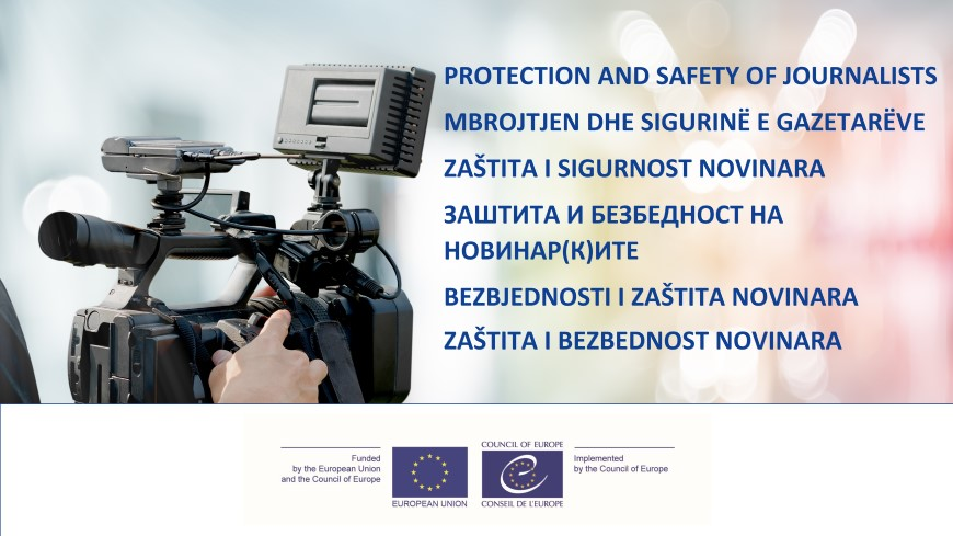 New online course on Protection and Safety of Journalists is now available in Albanian, Bosnian, Macedonian, Montenegrin and Serbian