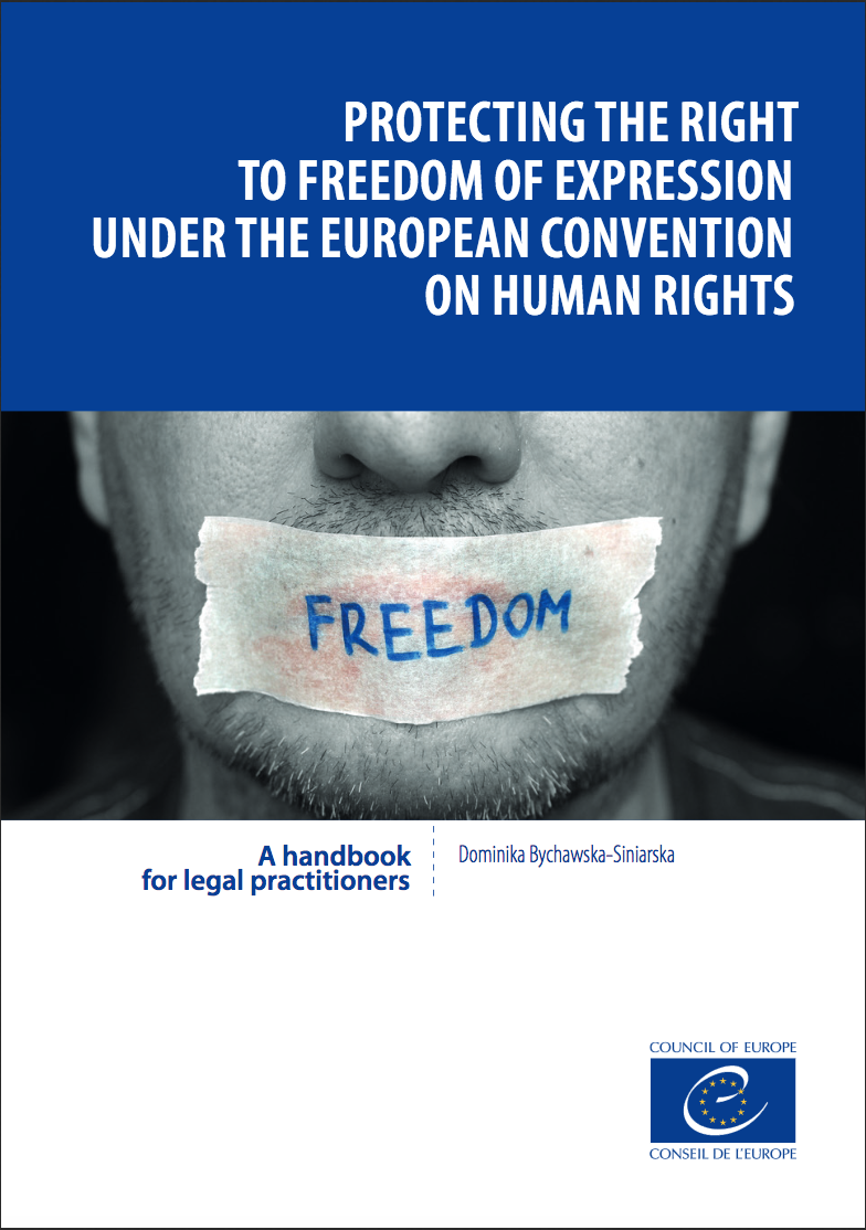 Protecting the right to freedom of expression under the European convention of Human Rights (2017)