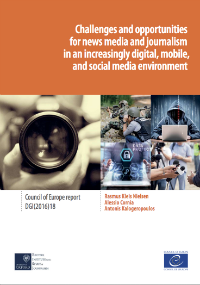 Challenges and opportunities for news media and journalism in an increasingly digital, mobile, and social media environment