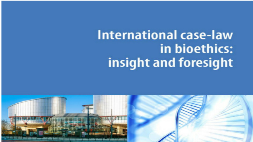 High-level Seminar on International Case-Law and Bioethics: Insight and Foresight