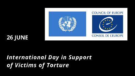 International Day in Support of Victims of Torture, 26 June: European and UN anti-torture bodies emphasise the absolute nature of the prohibition of torture and other forms of ill-treatment