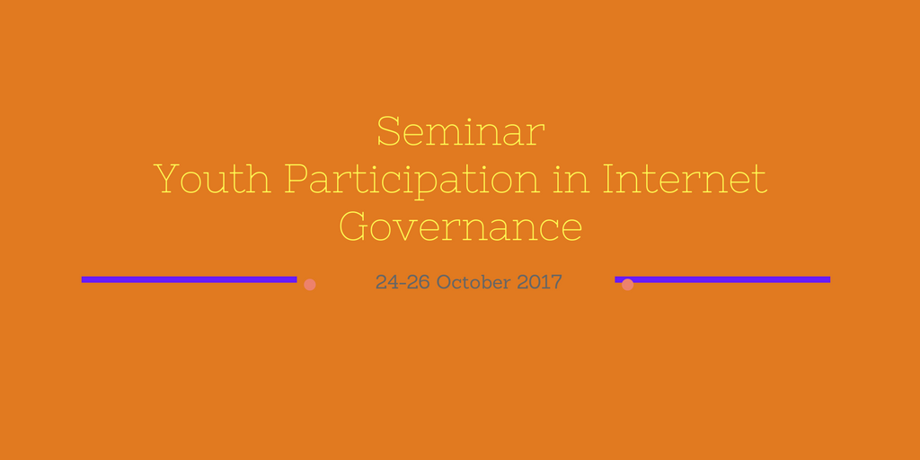Seminar on Youth Participation in Internet Governance