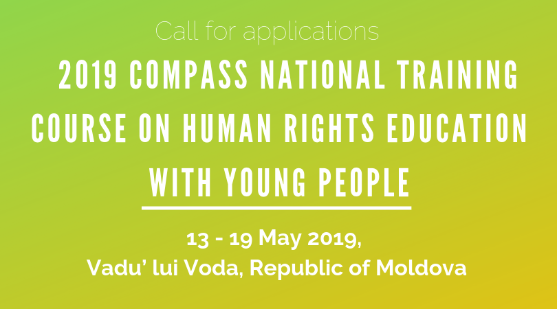 Call for participants - 2019 COMPASS National Training Course on Human Rights Education with Young People - Republic of Moldova