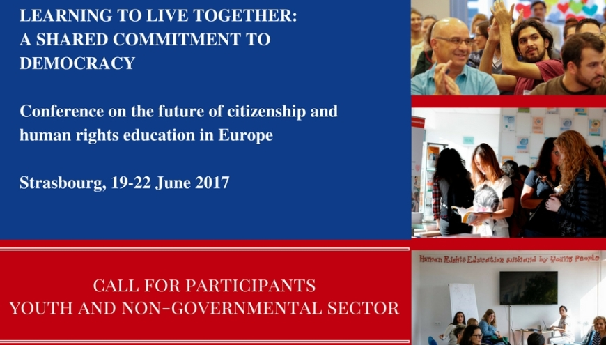 """Learning to live together: a shared commitment to democracy – Conference on the future of Citizenship and Human Rights Education in Europe"""