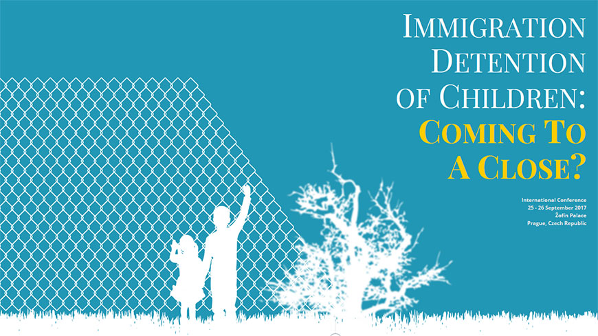 "International conference ""Immigration Detention of Children: Coming To A Close?"""