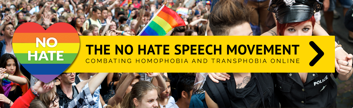 The No Hate Speech Movement - Combatting Homophobia and Transphobia online