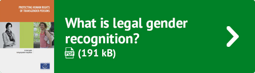What is legal gender recognition? (PDF 191 kB)