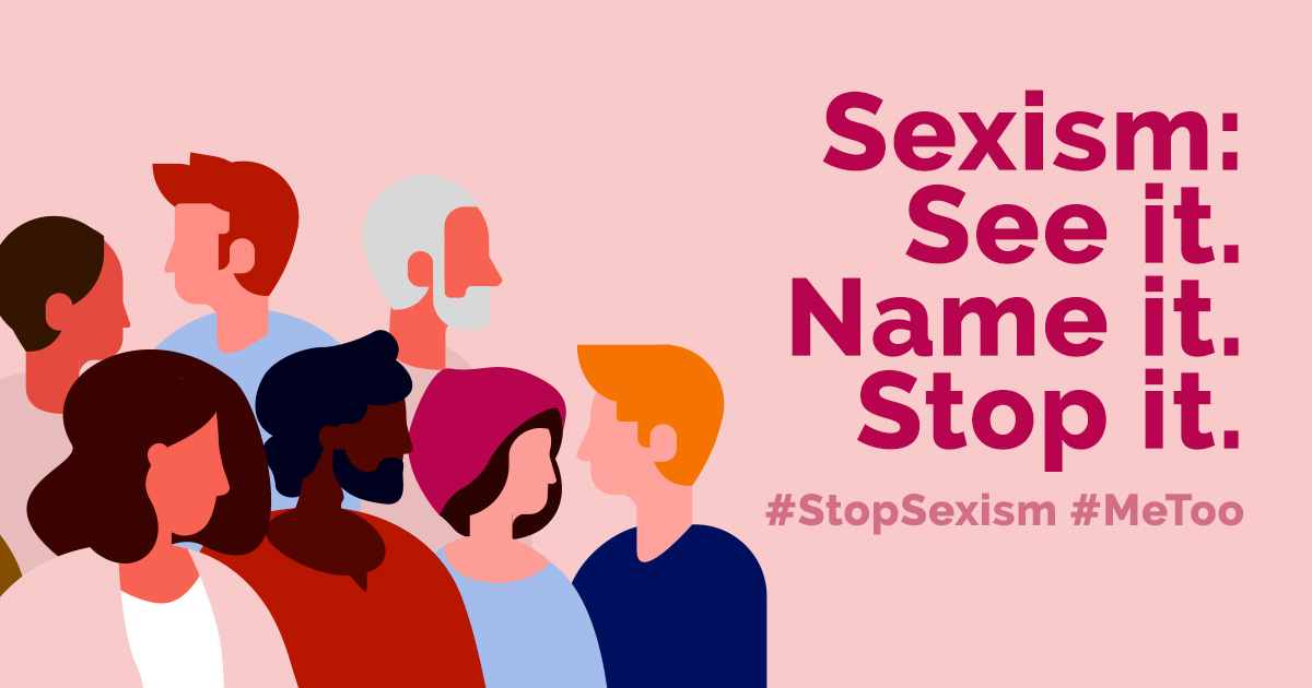 ID: a variety of people in different skin shades and genders, with text that reads: Sexism. See It. Name It. Stop It. #StopMisogyny #MeToo