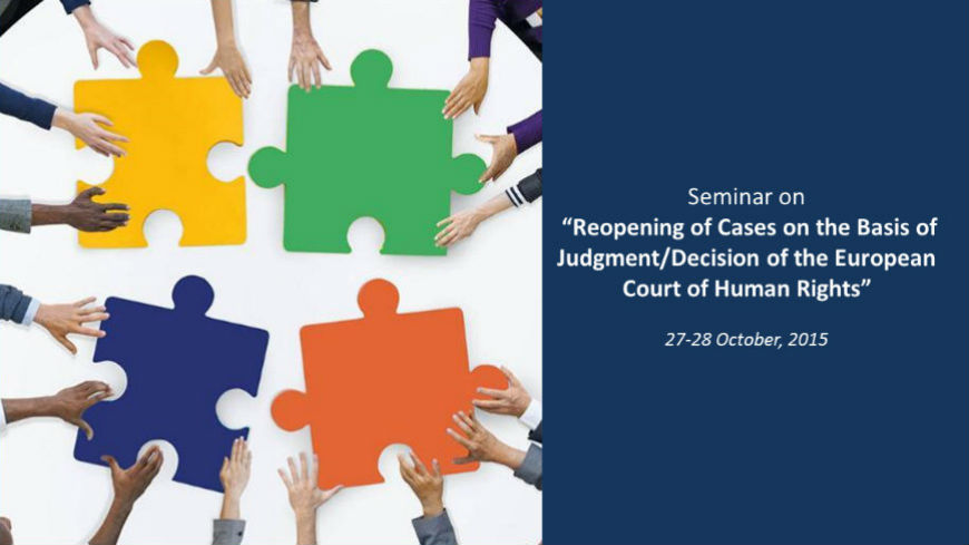 "Seminar in Georgia on the ""Reopening of Cases on the Basis of Judgment/Decision of the European Court of Human Rights"""