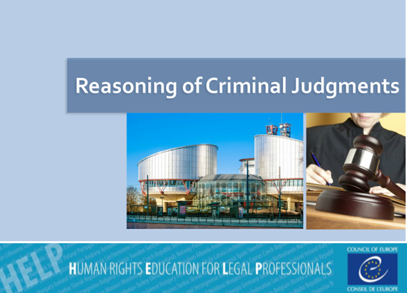 Take the free HELP online course on Reasoning of criminal judgments!