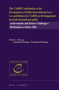 The CAHDI Contribution to the Development of Public International Law: Achievements and Future Challenges