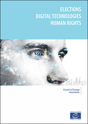 Elections, Digital technologies, Human Rights