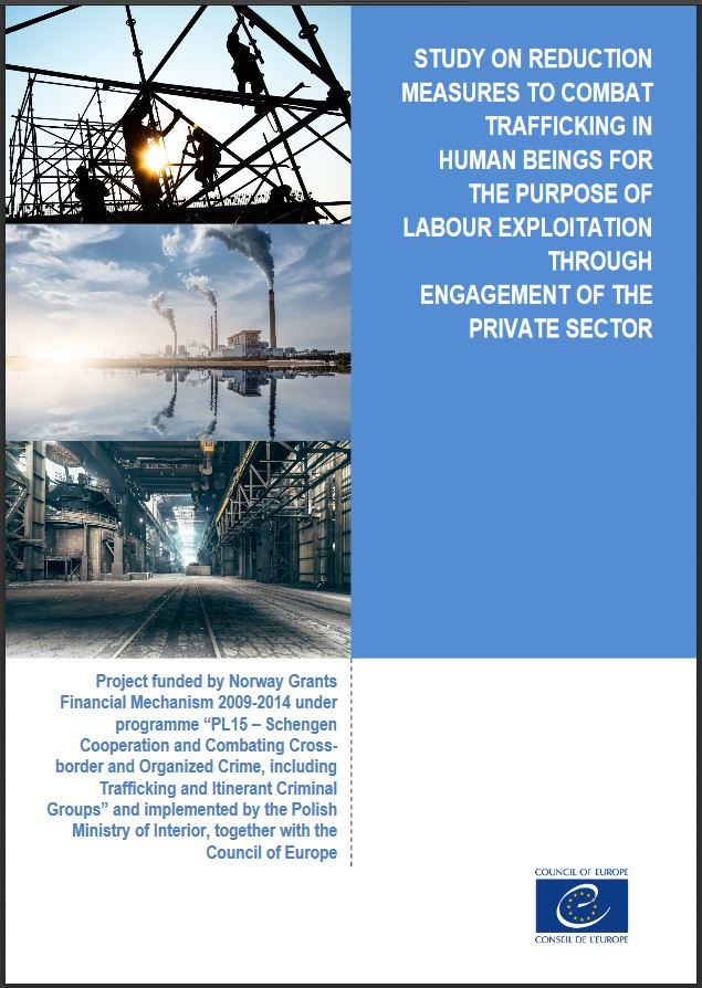 Study on demand reduction measures to combat trafficking in human beings for the purpose of labour exploitation through the engagement of the private sector