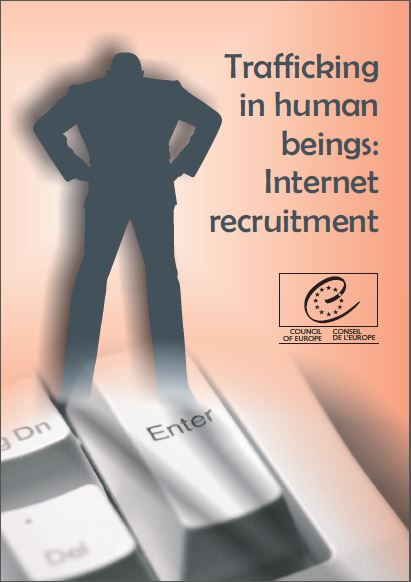 Trafficking in Human Beings: Internet recruitment