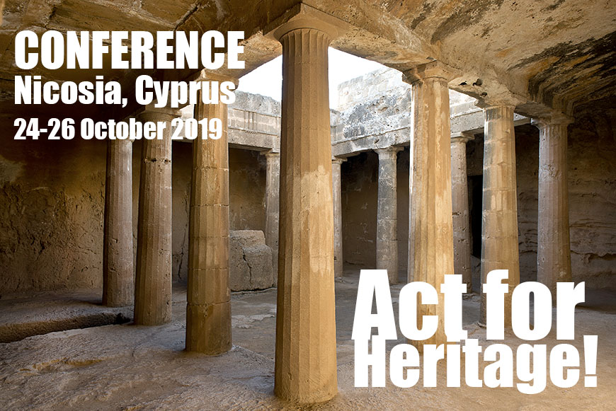 "Conference ""Act for Heritage!"", Nicosia, Cyprus, 24-26 October 2019"