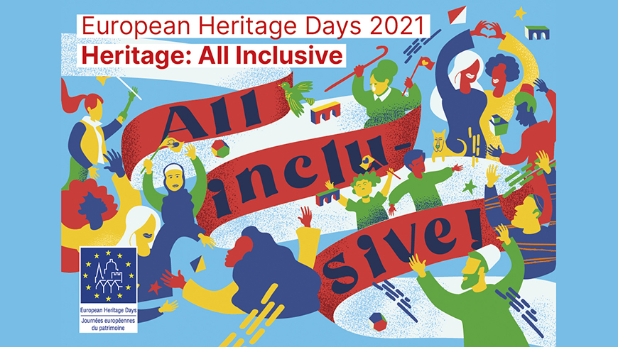 European Heritage Days 2021 Theme - Heritage: All Inclusive