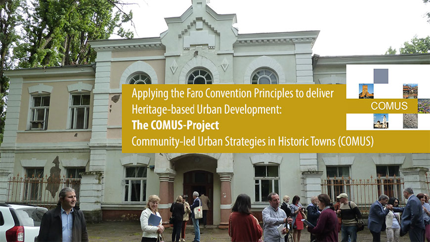 Applying the Faro Convention Principles to deliver Heritage-based urban development