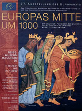 27th Art Exhibition (Part 2) – The centre of Europe around 1000 A.D.
