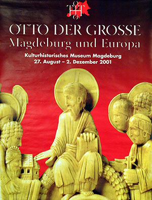 27th Art Exhibition (Part 1) – Otto the Great, Magdeburg and Europe