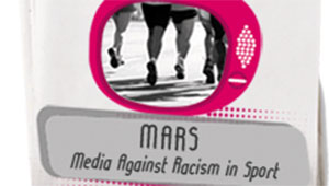 MARS - Media Against Racism in Sport