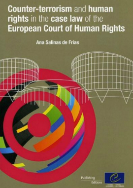 Counter-terrorism and human rights in the case-law of the European Court of Human Rights