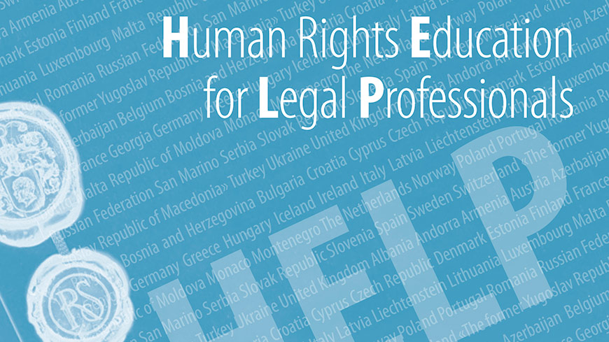 European Convention on Human Rights remains crucial: annual legal HELP conference