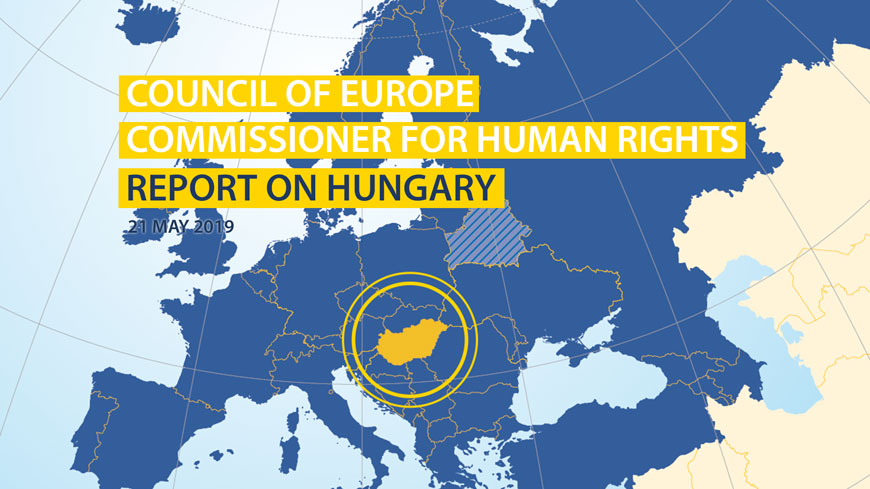 Commissioner for human rights publishes report on Hungary