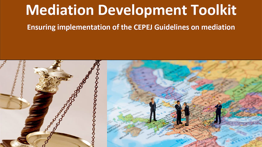The CEPEJ adopts a toolkit to strengthen the implementation of the CEPEJ guidelines on mediation