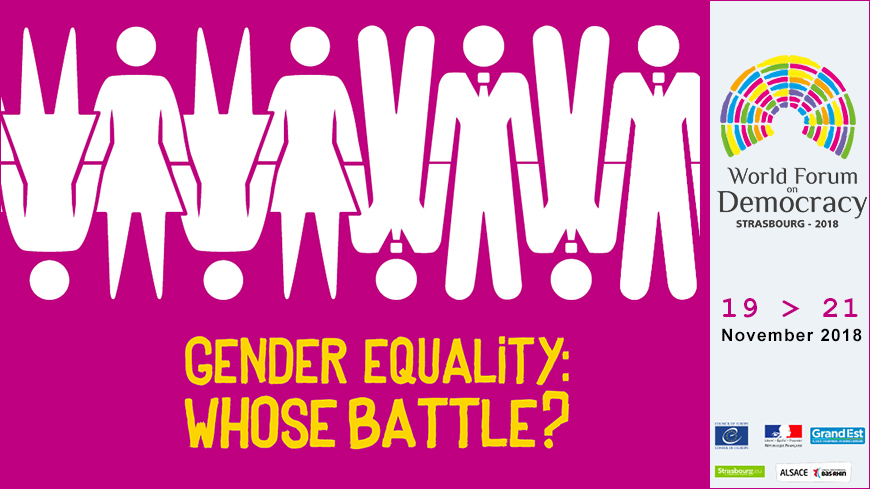 "World Forum for Democracy - ""Gender Equality: Whose Battle?"""