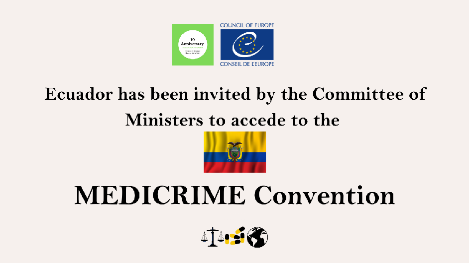 Ecuador invited to accede the MEDICRIME Convention