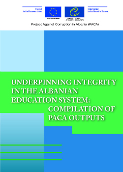 Underpinning Integrity in the Albanian Education System: Compilation of PACA outputs cover