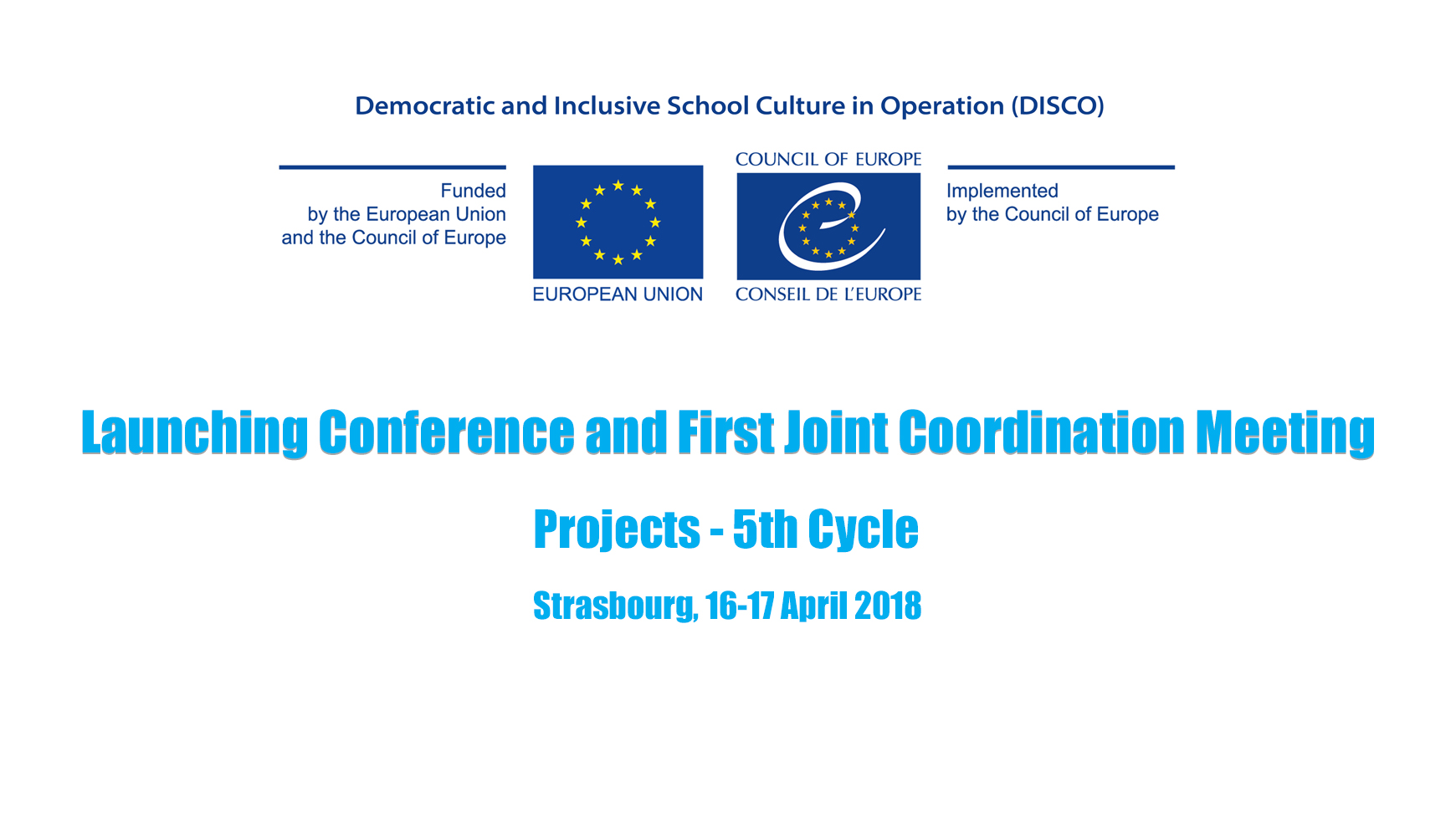 Joint Programme DISCO: Launching Conference and First Joint Coordination Meeting