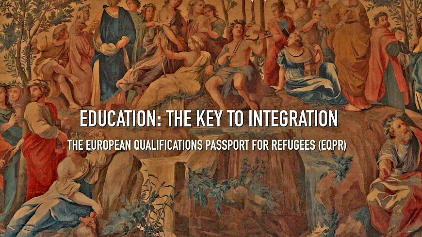 """Education: The Key to Integration"": new documentary on the European Qualifications Passport for Refugees (EQPR)"