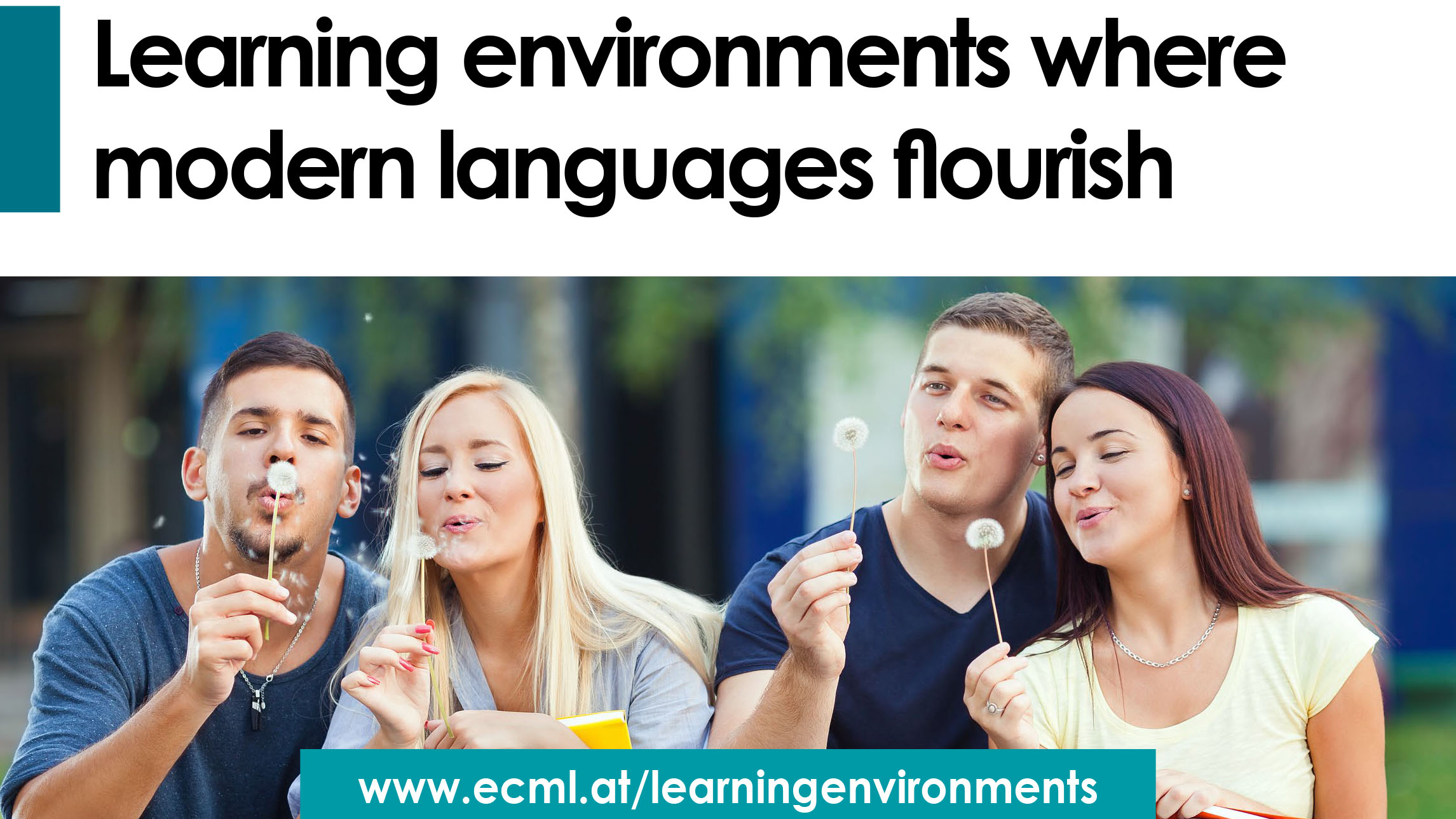 Promoting quality language education through learning environments where modern languages flourish