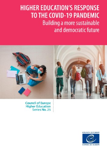 Higher education's response to the COVID-19 pandemic - Building a more sustainable and democratic future