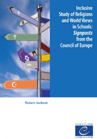 Inclusive Study of Religions and World Views in Schools: Signposts from the Council of Europe