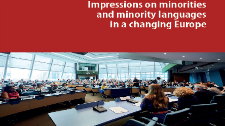 Impressions on minorities and minority languages in a changing Europe