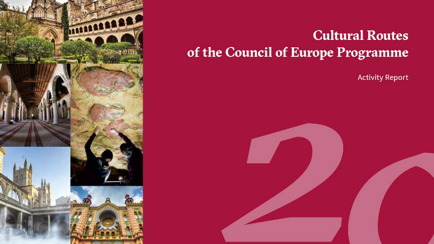 Cultural Routes of the Council of Europe: 2018 Activity Report