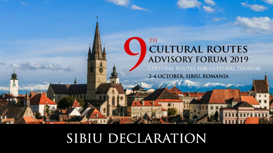 Declaration of the 9th Annual Advisory Forum on Cultural Routes: Cultural Routes FOR Cultural Tourism