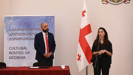 "Georgia: two new certified ""Cultural Routes of Georgia"" and Memorandum of Understanding with the National Tourism Administration"
