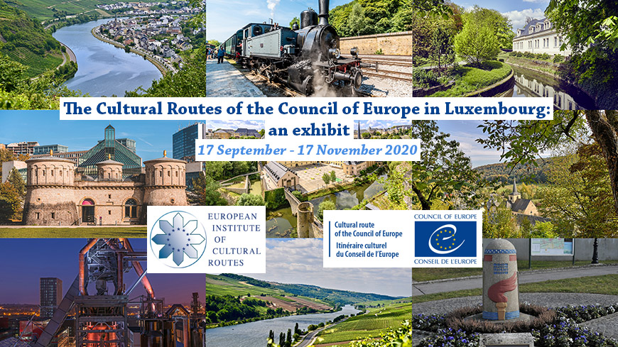 Luxembourg : Exhibition on the Cultural Routes of the Council of Europe