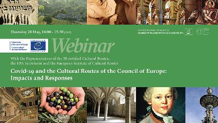 "Webinar: ""Covid-19 and the Cultural Routes of the Council of Europe: Impacts and Responses"""