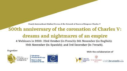 "Webinar ""500th anniversary of the coronation of Charles V: dreams and nightmares of an Empire"""