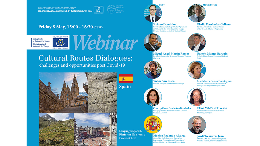"Live webinars: ""Cultural Routes Dialogues: challenges and opportunities post Covid-19"" - 1. Spain"