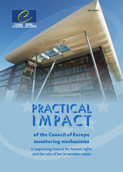 Practical impact of the Council of Europe monitoring mechanisms (2010)