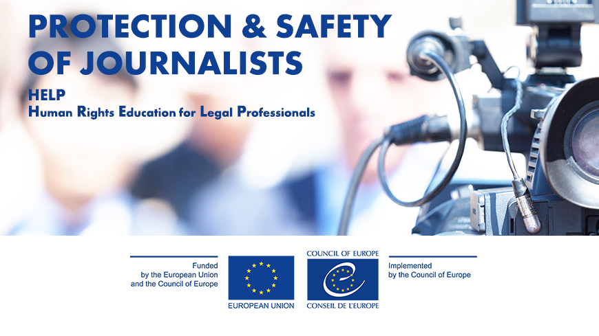 New Council of Europe HELP course on Protection and Safety of Journalists publicly available