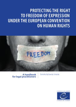 Handbook Protecting the right to freedo of expression under the European Convention on Human Rights