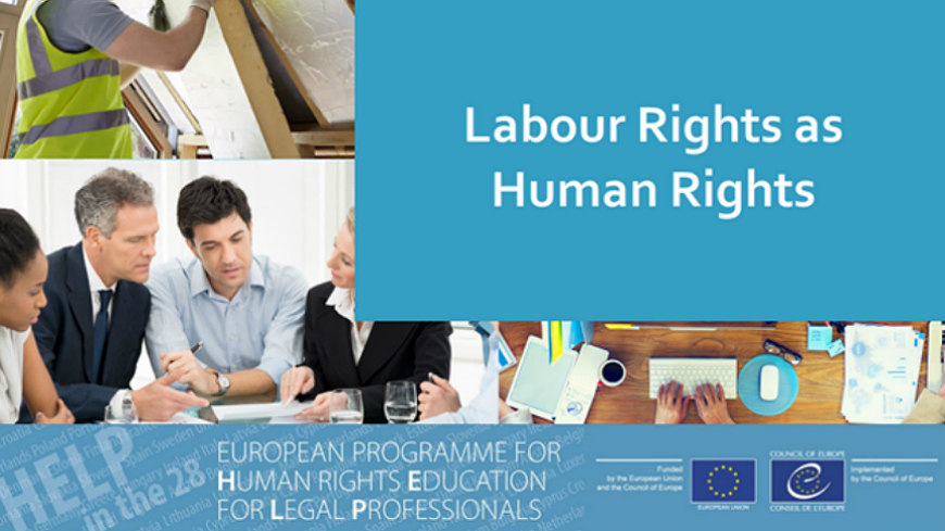 "Launch of the free 'HELP in the 28' course ""Labour Rights as Human Rights"""