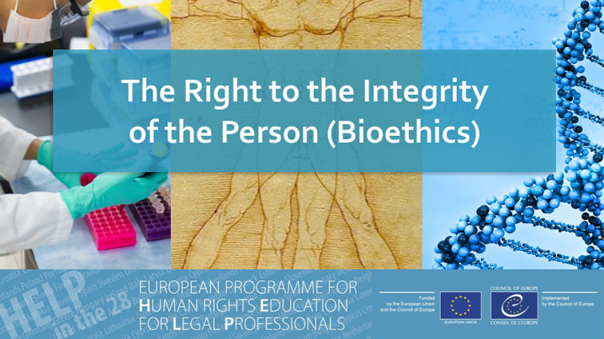 "Launch of the free 'HELP in the 28' Course ""Right to the integrity of the person (Bioethics)"""