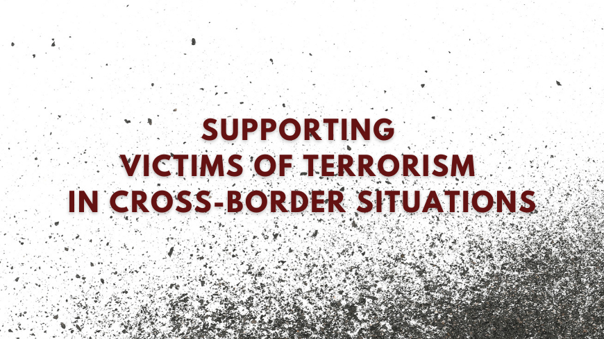 Strengthening the support offered to victims of terrorism in cross-border situations – online symposium